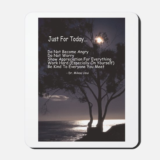 "Usui ""Just For Today"" Mousepad"