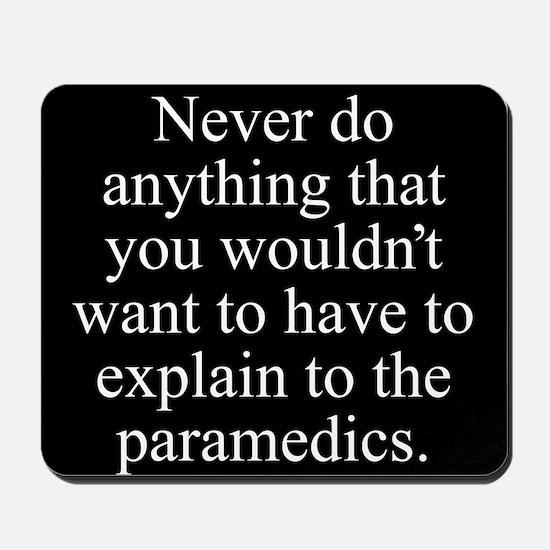 Paramedics Mousepad