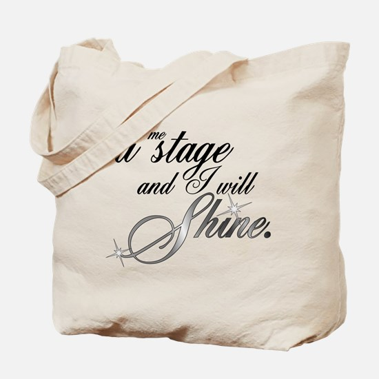 Give me a stage Tote Bag