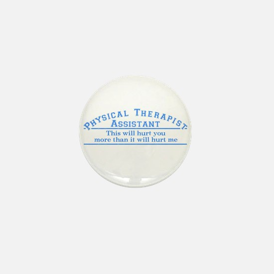 This will hurt - PTA Mini Button (10 pack)
