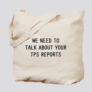 We TPS Reports Tote Bag