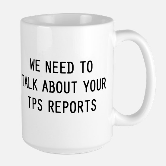 We TPS Reports Mug