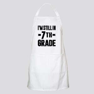 I'm Stillin 7th Grade - 65 Light Apron