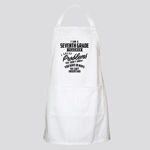 I Am a Seventh Grade Teacher - 53 Light Apron