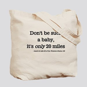 Don't be a such a baby Tote Bag