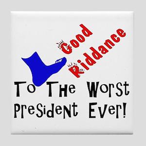 Good Riddance Worst President Tile Coaster