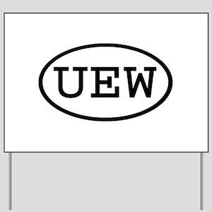 UEW Oval Yard Sign