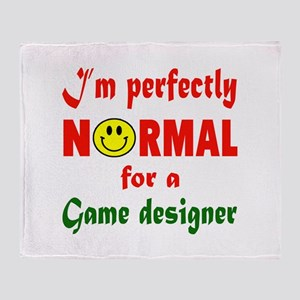 I'm perfectly normal for a Game desi Throw Blanket