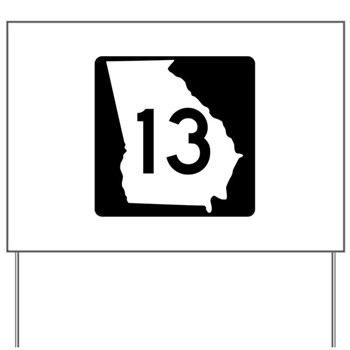 State Route 13, Georgia Yard Sign