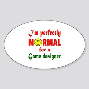 I'm perfectly normal for a Game des Sticker (Oval)