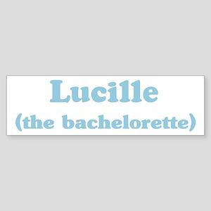 Lucille the bachelorette Bumper Sticker