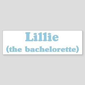 Lillie the bachelorette Bumper Sticker