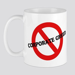 Anti Corporate Greed Mug