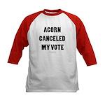 ACORN Canceled My Vote Kids Baseball Jersey