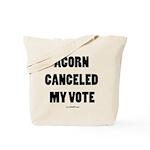 ACORN Canceled My Vote Tote Bag