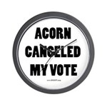 ACORN Canceled My Vote Wall Clock