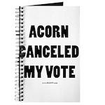 ACORN Canceled My Vote Journal