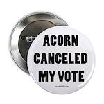 ACORN Canceled My Vote 2.25