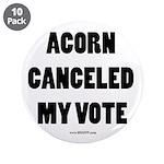 ACORN Canceled My Vote 3.5