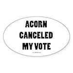 ACORN Canceled My Vote Oval Sticker (50 pk)