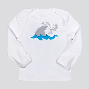 Crazy Shark Lady Long Sleeve T-Shirt