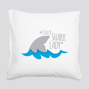 Crazy Shark Lady Square Canvas Pillow