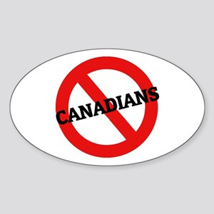 Anti-Canadians Oval Sticker
