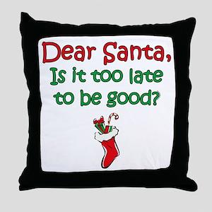 Santa Too Late Throw Pillow