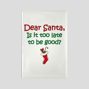 Santa Too Late Rectangle Magnet