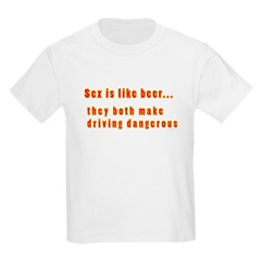 Sex is like beer T-Shirt