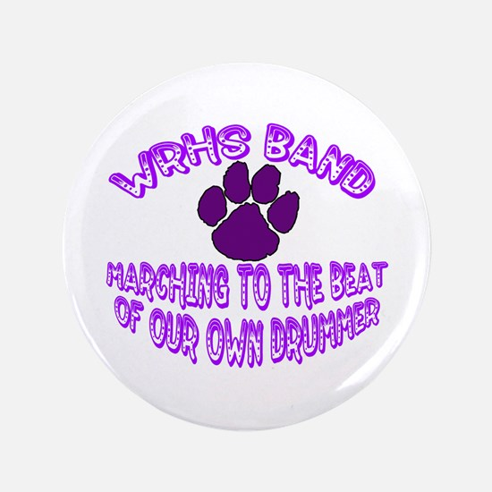 "WRHS Band Drummer with Paw 3.5"" Button"