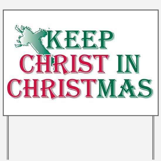Keep Christ Cross Yard Sign