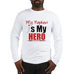 Lung Cancer Hero (Nephew) Long Sleeve T-Shirt