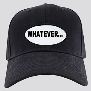 Whatever, black Black Cap with Patch