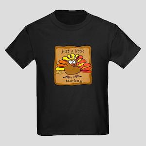 Just a Little Turkey Thanksgi Kids Dark T-Shirt