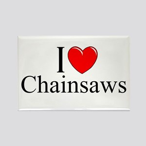 """""""I Love (Heart) Chainsaws"""" Rectangle Magnet"""