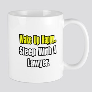 """...Sleep With a Lawyer"" Mug"
