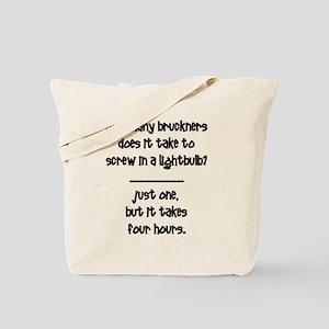 How Many Bruckners Tote Bag