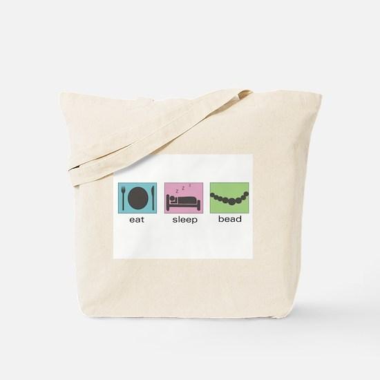 Eat. Sleep. Bead. Tote Bag
