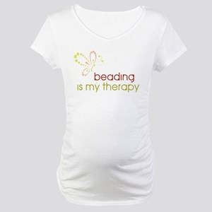 Beading is my Therapy Maternity T-Shirt