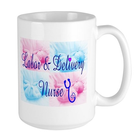Labor & Delivery Nurse Large Mug