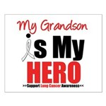 Lung Cancer Hero (Grandson) Small Poster
