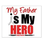 Lung Cancer Hero (Father) Small Poster