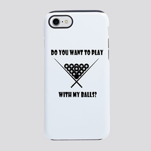 Funny Billiards Cool Quote iPhone 8/7 Tough Case
