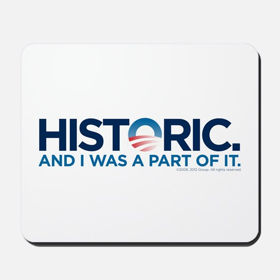 I Was There Mousepad