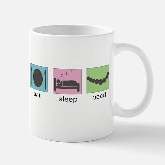 Eat. Sleep. Bead. Mug