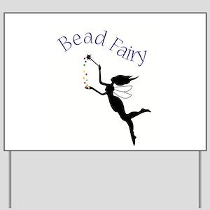 Bead Fairy Yard Sign