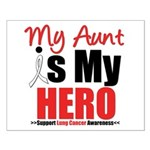 Lung Cancer Hero (Aunt) Small Poster