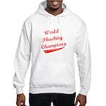 World Phucking Champions, Red Hooded Sweatshirt