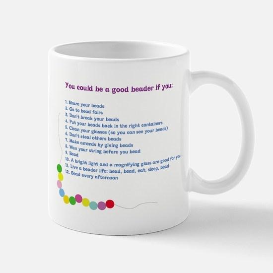 You could be a Good Beader if Mug